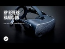 HP Reverb Hands On Review Did HP Build The Better Rift S