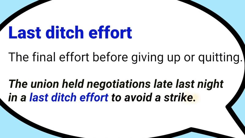 Last ditch effort
