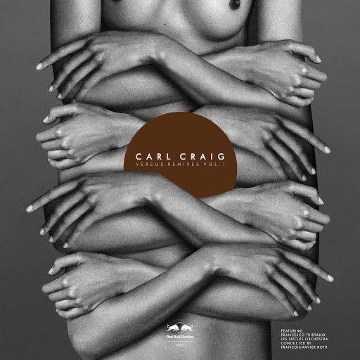 Carl Craig альбом Versus Remixes, Vol. 1