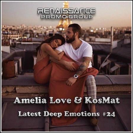 Amelia Love KosMat - Latest Deep Emotions 24*