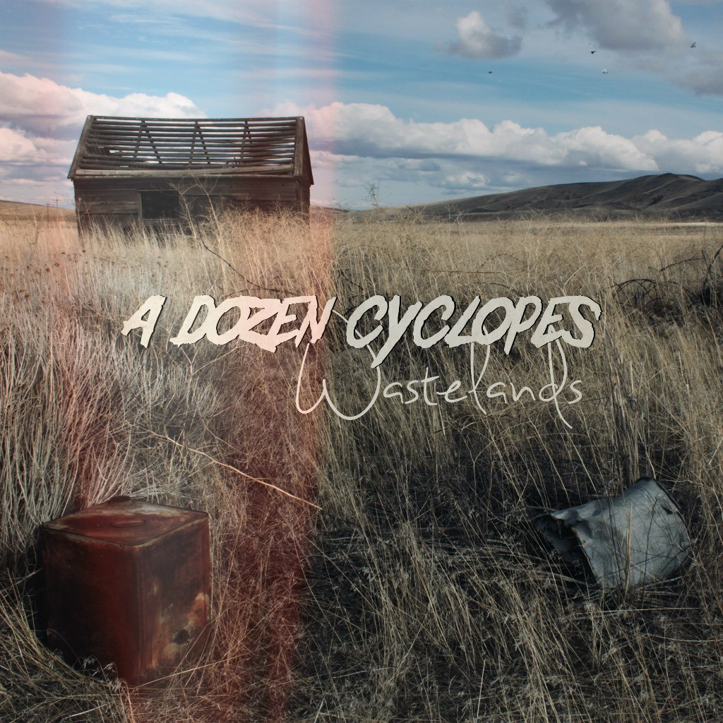 A Dozen Cyclopes - Wastelands [EP] (2012)