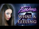 Flashdance - What a Feeling (Cover by Minniva featuring David Olivares)