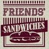 Friends' Sandwiches