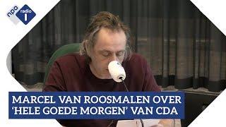 4 Volgens Marcel van Roosmalen denken 'ze bij het CDA dat we achterlijk zijn' NPO Radio 1 YouTube