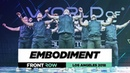 Embodiment | FrontRow | World of Dance Los Angeles 2018 | WODLA18