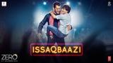 Zero ISSAQBAAZI Video Song Shah Rukh Khan, Salman Khan, Anushka Sharma, Katrina Kaif T-Series