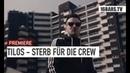 Tilos - Sterb für die Crew (prod. by Zinobeatz) |16BARS Videopremiere