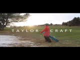 Taylor Craft Park Footage 13/14