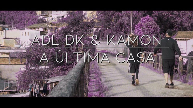ADL DK Kamon - A última casa (Prod. SativoBeats)