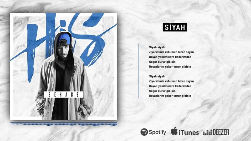 Sehabe - Siyah (Ft. Şanışer) (Official Audio)