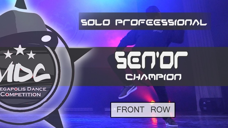 SEN'OR | 1 place Solo Professional | MDC2019 | FRONT ROW