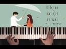 Bùi Anh Tuấn- Hẹn Một mai   Piano cover  Free Sheets