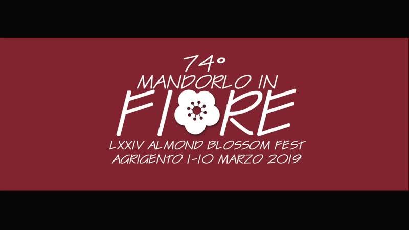 74° MANDORLO IN FIORE 2019 Agrigento