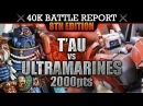 Tau vs Ultramarines Warhammer 40K Battle Report WE MARCH FOR MACRAGGE! 8th Edition 2000pts