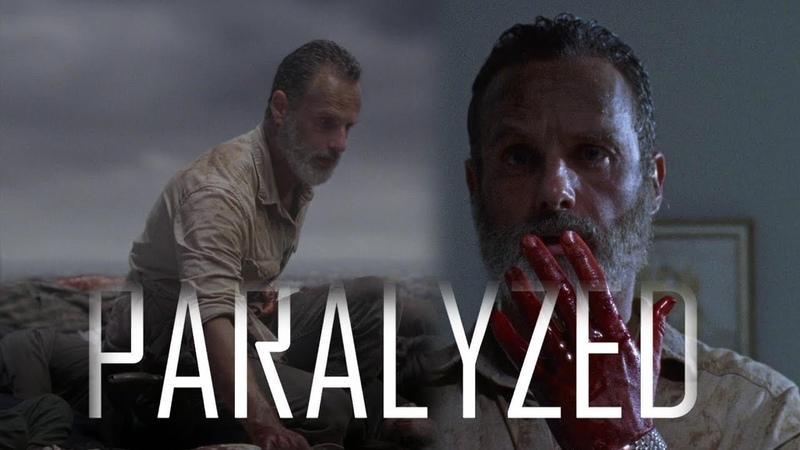Rick Grimes Tribute Paralyzed 9x05