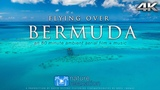 FLYING OVER BERMUDA (4K UHD Version!) Ambient AerialDrone Film + Music by Nature Relaxation