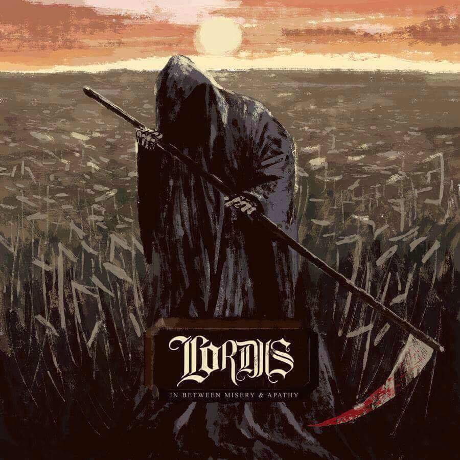 Lordis - In Between Misery & Apathy (2018)