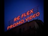 Re Flex 2018 Promo Video #1