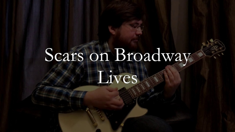 Scars on Broadway Lives guitar cover by Denis Vlasov