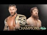 [My1Wrestling.ru] Randy Orton vs. Daniel Bryan - WWE '13 Night of Champions Simulation