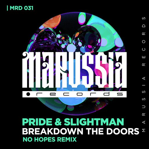 Pride альбом Breakdown the Doors (No Hopes Remix)