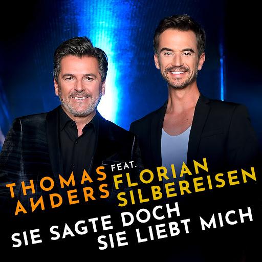 Thomas Anders альбом Sie sagte doch sie liebt mich (feat. Florian Silbereisen)
