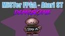 MiSTer FPGA - Atari ST Demoscene (FX CAST Atari ST core)
