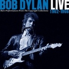 Bob Dylan альбом Live 1962-1966 - Rare Performances From The Copyright Collections