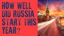 How well did Russia start this year?