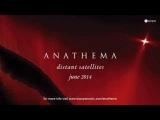 Anathema - The Lost Song part 3 (clip) (Distant Satellites Album Teaser)