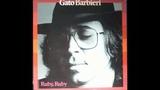 Gato Barbieri - Sunride