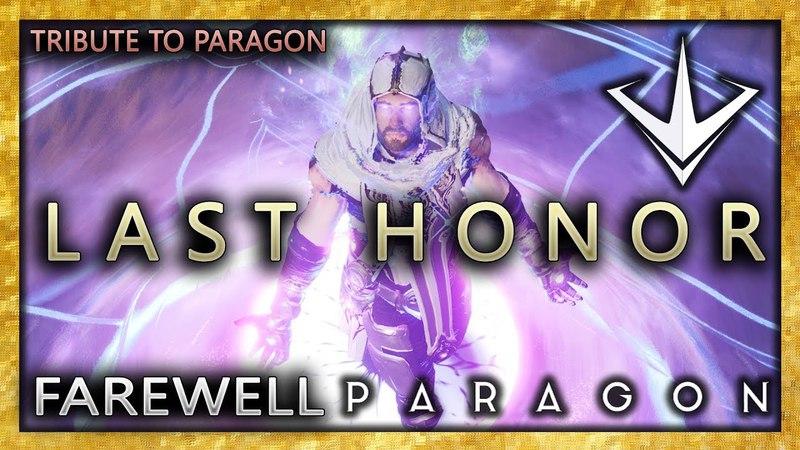Last Honor - A Paragon Cinematic