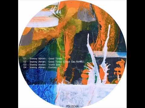 Stanny Abram - Good Times (Original Mix)