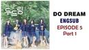 ENG SUB / CC] Web Drama - Do Dream (두드림) Episode 5 Part 1