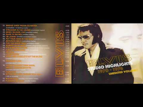 Elvis Presley Elvis Unedited Volume 1 Studio Highlights 1970 1976