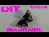 DIY - Tuto FR Broche papillon en macram