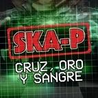 Ska-P альбом Cruz, Oro y Sangre