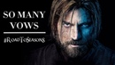 Jaime Lannister - So Many Vows RoadToSeason8