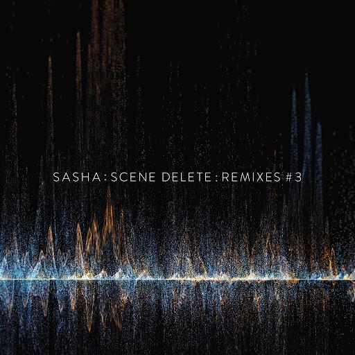 Саша альбом Scene Delete Remixes, Pt. 3