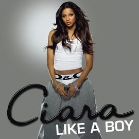 Ciara альбом Like A Boy