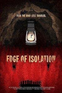 На грани изоляции (Edge of Isolation) 2018  смотреть онлайн
