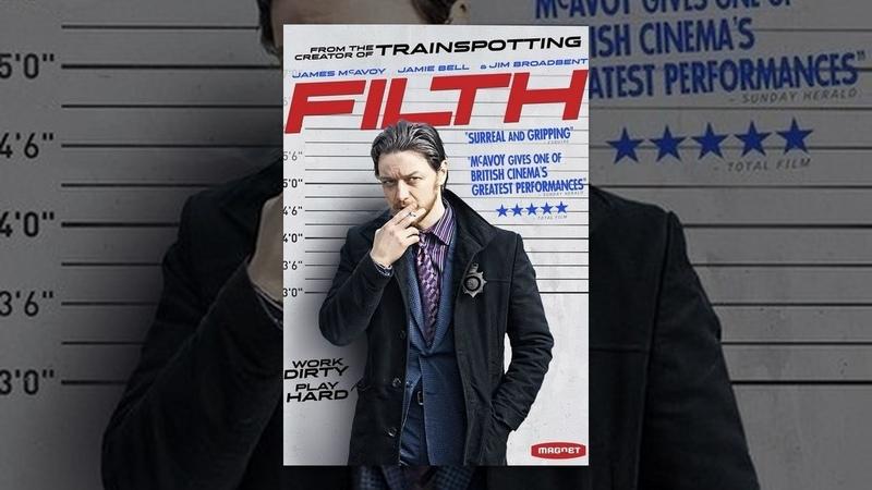 Грязь /Filth (2013) фильм