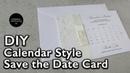 DIY Calendar Style Save the Date | Wedding Invitation DIY