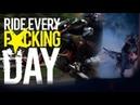 Ride Every F*cking Day   Pimpstarlife