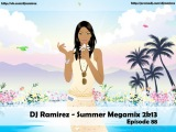 DJ Ramirez - Summer Megamix 2k13 [Episode 88]