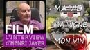 L'INTERVIEW d'HENRI JAYER : MA VIE, MA VIGNE, MON VIN by LOTEL DU VIN