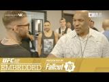 UFC 227 Embedded  Vlog Series - Episode 3