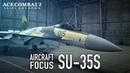 Ace Combat 7 Skies Unknown — истребитель Су-35С