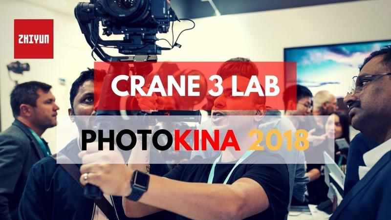 A Closer Look at Zhiyun Crane 3 LAB Gimbal Photokina 2018