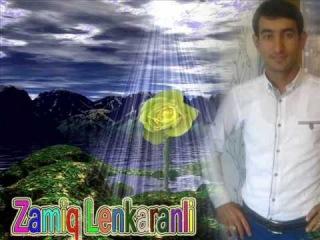 Zamiq Lenkaranli Tunzale Donmez o mehebbet 2013